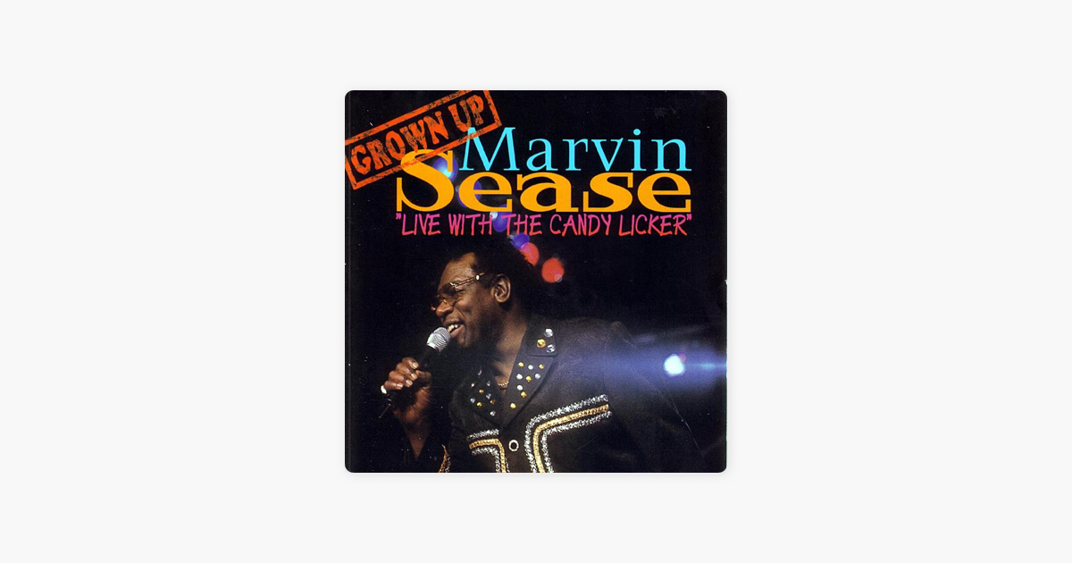 soul marvin sease sex licker candy