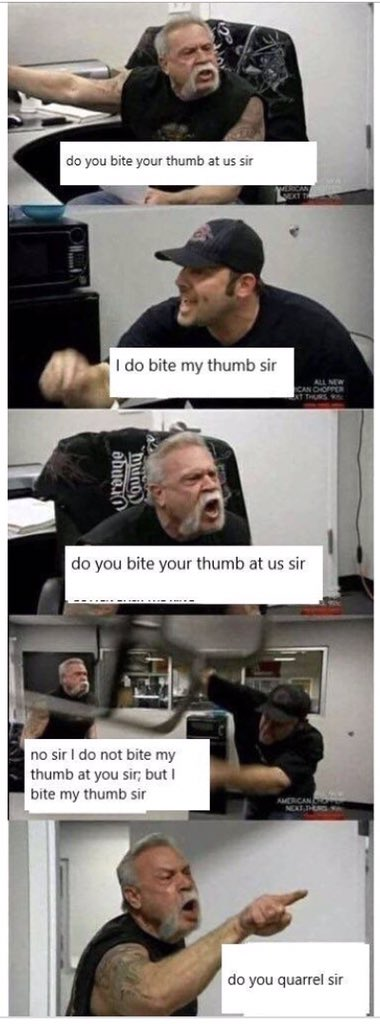 do bite thumb your you